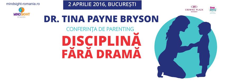 Disciplina fara drama – dr. Tina Payne Bryson