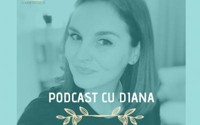"""Podcast Cu Diana (Episodul 13) – Ce Înseamnă Pentru Tine """"Încredere În Sine""""?"""